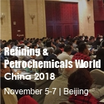 Refining & Petrochemicals World China 2018